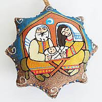 Вифлеемская звезда. Святое семейство. Украинский сувенир.