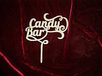 Топпер candy bar, топпер для торта, топпер для сладкого стола,на свадьбу, украшения для тортов и капкейков