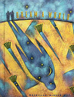 Dream a World. Книга для читання англійською мовою. Детская книга для чтения на английском