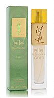 Женская туалетная вода Yves Saint Laurent Elle Gold (исключительный аромат для шикарных  и стильных) AAT