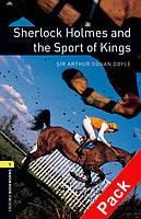 Книга для чтения Oxford Bookworms Library 1 Sherlock Holmes and the Sport of Kings + CD