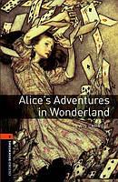 Книга для чтения Oxford Bookworms Library 2 Alice's Adventures in Wonderland