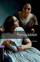 Книга для чтения Oxford Bookworms Library 4 Persuasion