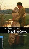 Книга для чтения Oxford Bookworms Library 5 Far from the Madding Crowd