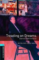 Книга для чтения Oxford Bookworms Library 5 Treading on Dreams - Stories from Ireland