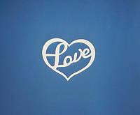 """Сердце с надписью """"Love"""" (большое) заготовка для декупажа и декора"""