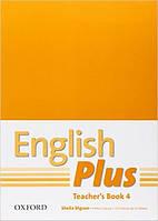 English Plus 4 Teacher's Book with photocopiable resources (книга для учителя, уровень 4)