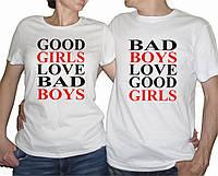 "Парные футболки ""Good girls love bad boys"""