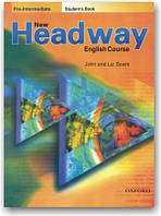 New Headway English Course. Pre-Intermediate. Student's Book