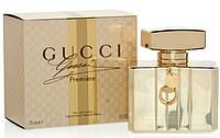 Женская оригинальная парфюмированная вода Gucci PREMIERE, 75ml  NNR ORGAP /55
