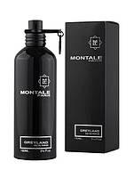 Парфюмированная вода унисекс Montale Greyland Монталь Грейленд