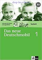 Das neue Deutschmobil 1 Testheft ohne Lösungen (Тесты к курсу А1 по немецкому языку)