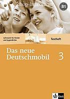 Das neue Deutschmobil 3 Testheft ohne Lösungen (Тесты к курсу В1 по немецкому языку)