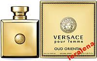 Versace Pour Femme Oud Oriental 100ml НОВИНКА 2014