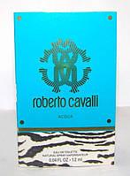 Пробник Acqua Roberto Cavalli. Оригинал!