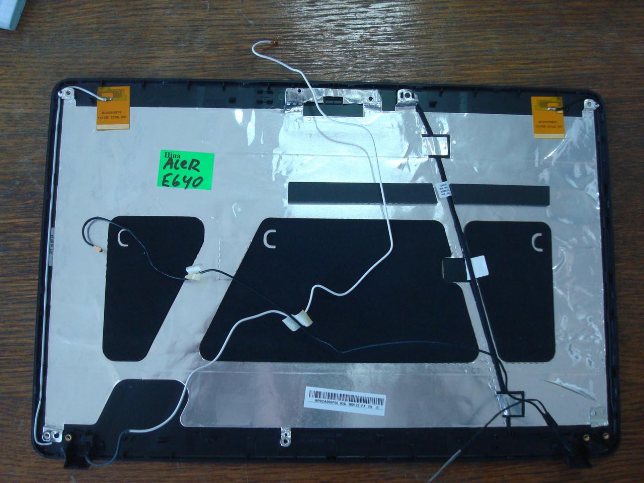 Продам крышку матрицы ноутбука Acer e640