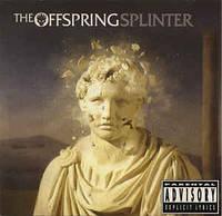 CD 'Offspring -2003- Splinter'