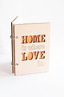 Блокнот ручной работы деревянный ручной работы «Home is where love is» SKU0000337