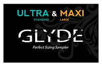 GLYDE ULTRA & MAXI | 'Найди свой размер' SIZE SAMPLER