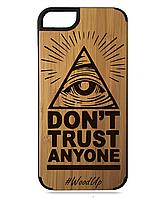 Деревянный чехол на Iphone 7/7s  с лазерной гравировкой Don't trust anyone