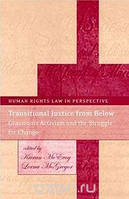 Kieran McEvoy, Lorna McGregor Transitional Justice from Below