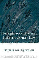 Barbara von Tigerstrom Human Security and International Law