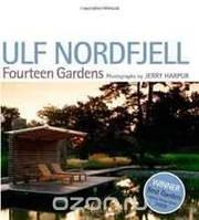 Ulf Nordfjell Ulf Nordfjell: Fourteen Gardens