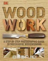 Strother Purdy, Andy Engel Woodwork: A Step-by-Step Photographic Guide to Successful Woodworking