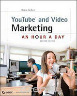 Greg Jarboe YouTube and Video Marketing