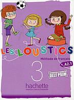 Les Loustics 3 Livre de l'eleve. A2.1