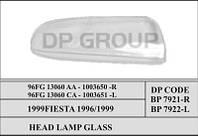 DP BP 7922 Стекло фары -L FORD FIESTA