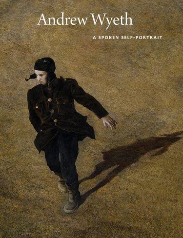 Andrew Wyeth A Spoken Self-Portrait