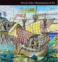 Arts & Crafts. Masterpieces of Art