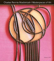 Charles Rennie Mackintosh. Masterpieces of Art