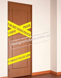 """Наклейка на двері """"Do not cross"""" (вхід заборонений)"""