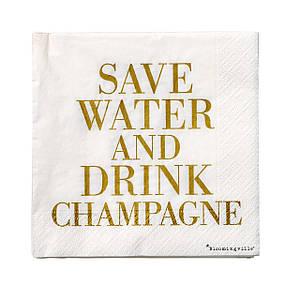 Салфетки Save Water Drink Champagne 20 шт. золотой надпись