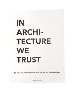 Плакат In Architecture We Trust