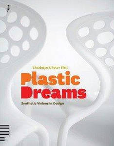 Книга Plastic Dreams: Synthetic Visions in Design