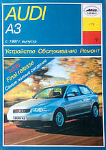 AUDI A3 / S3 с 1997 г. выпуска Устройство • Обслуживание • Ремонт