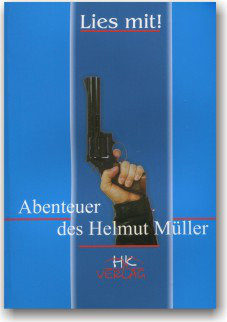 Die Abenteuer des Helmut Müller