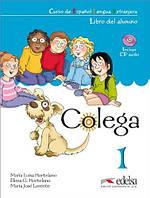 Colega 1 Pack (Libro del alumno + Cuaderno de ejercicios + CD audio)