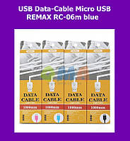 USB Data-Cable Micro USB REMAX RC-06m blue!Опт