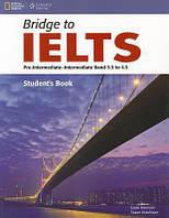 Bridge to IELTS Pre-Intermediate/Intermediate Band 3.5 to 4.5 SB