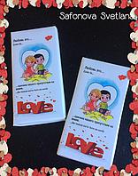 """Шоколадка на День Влюбленных """" Love is """""""