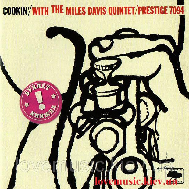 Музичний сд диск THE MILES DAVIS QUINTET Cookin' (2007) (audio cd)