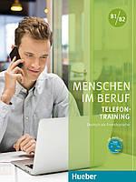 Menschen im Beruf - Telefon - Training, KB+CD B1/B2