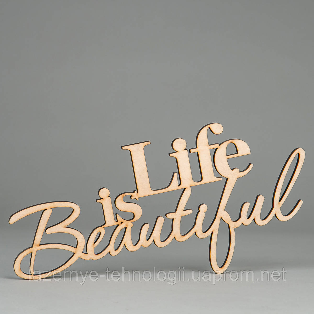 "Слова из дерева ""Life is Beautiful"""