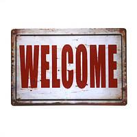 Металлическая табличка Welcome!