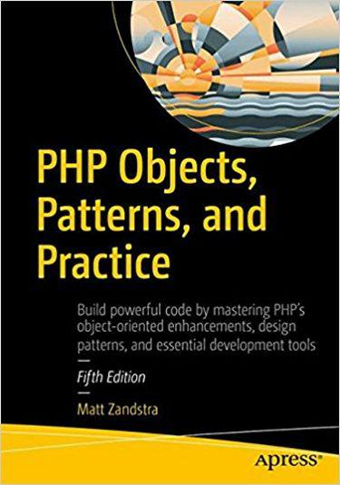 PHP Objects, Patterns, and Practice 5th Edition