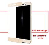 Полноразмерное защитное стекло для LeEco Le pro 3 / Elite / X720 X722 X727, фото 5